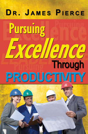 Pursuing Excellence Through Productivity
